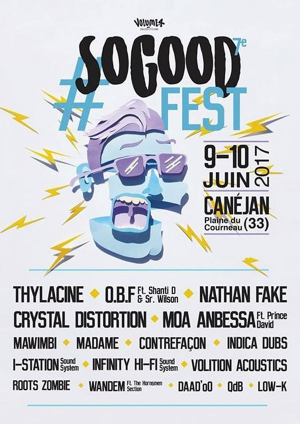 SO GOOD FESTIVAL# 7 PASS 2 JOURS - VEN 9 JUIN + SAM 10 JUIN