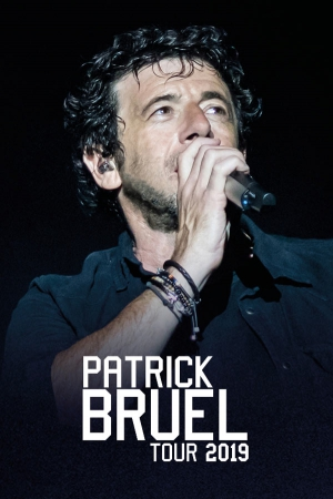 PATRICK BRUEL TOUR 2019 - CE SOIR ON SORT...