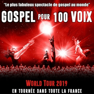 GOSPEL POUR 100 VOIX - THE 100 VOICES OF GOSPEL