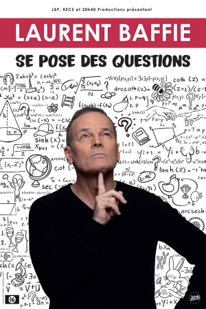 LAURENT BAFFIE - SE POSE DES QUESTIONS