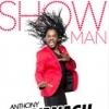 affiche ANTHONY KAVANAGH - SHOW MAN