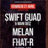 affiche SWIFT GUAD / MELAN / FHAT-R - WARM UP: DJ DJEL (FONKY FAMILY)