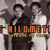 affiche The kilometers : tribute to the meters (funk)