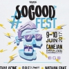 affiche SO GOOD FEST# 7  JOUR 2 SAM 10 JUIN - VOLUME 4 PRODUCTION PRESENTE