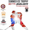 affiche BOXERS DE BORDEAUX / GENEVE SHC - SUMMER ICE TROPHY BY BAUER 2017