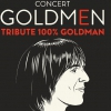 affiche GOLDMEN - TRIBUTE 100% GOLDMAN