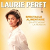 affiche LAURIE PERET -SPECTACLE ALIMENTAIRE - EN ATTENDANT LA PENSION