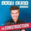 affiche JOSE CRUZ DANS EN CONSTRUCTION
