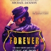 affiche FOREVER - The Best Show about the King of Pop