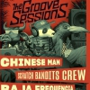 affiche CHINESE MAN + SCRATCH BANDITS CREW - THE GROOVE SESSIONS LIVE
