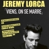 affiche JEREMY LORCA - VIENS, ON SE MARRE